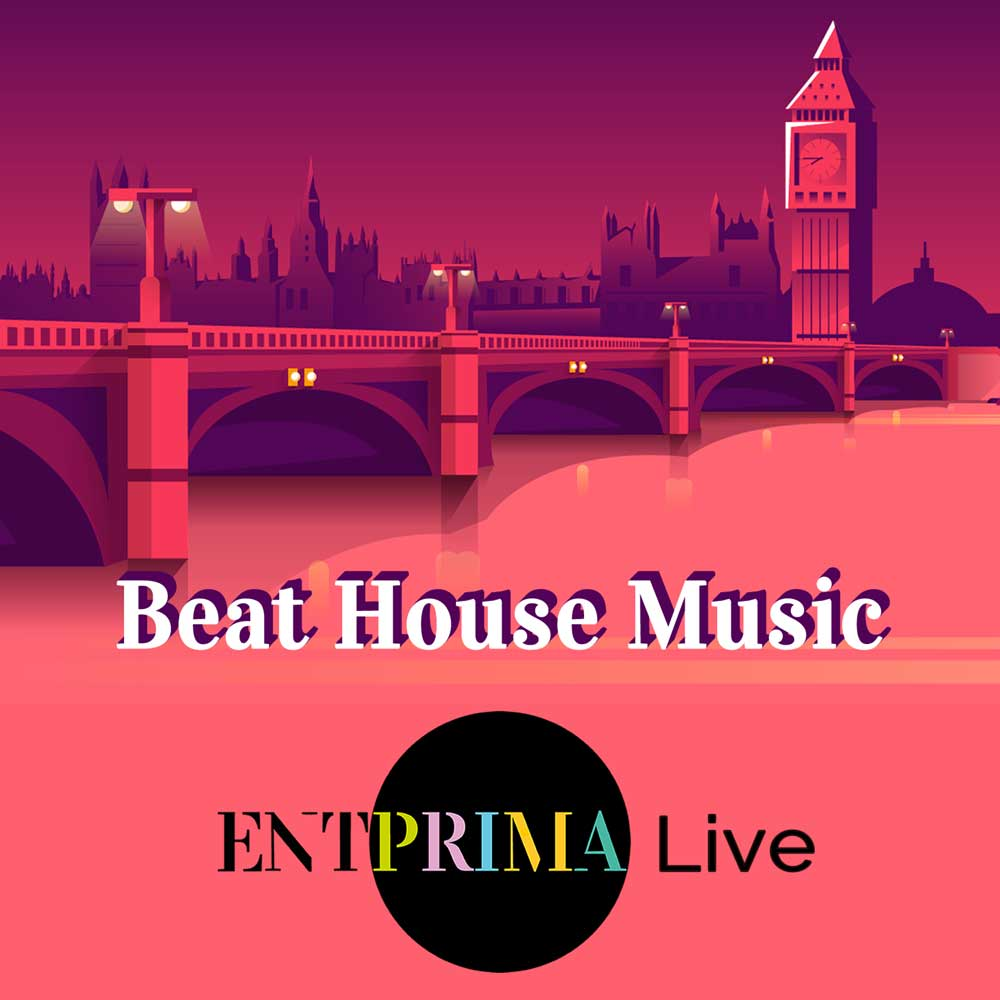 Beat House Music - Entprima Live